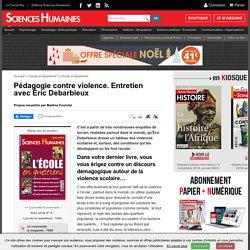Pédagogie contre violence. Entretien avec Éric Debarbieux
