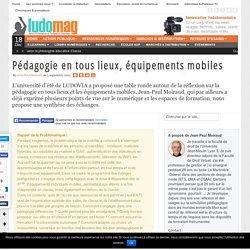 Pédagogie en tous lieux, équipements mobiles
