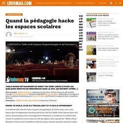 Quand la pédagogie hacke les espaces scolaires – Ludovia Magazine