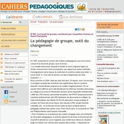 La pédagogie de groupe, outil du changement