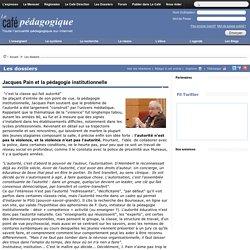 Jacques Pain et la pédagogie institutionnelle