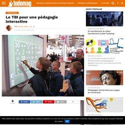 Le TBI pour une pédagogie interactive – Ludovia Magazine