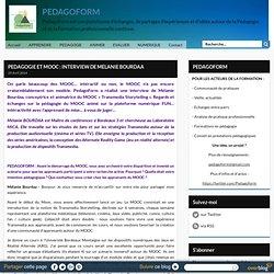 PEDAGOGIE ET MOOC : INTERVIEW DE MELANIE BOURDAA