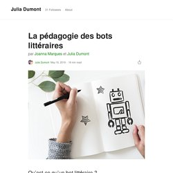 La pédagogie des bots littéraires - Julia Dumont - Medium