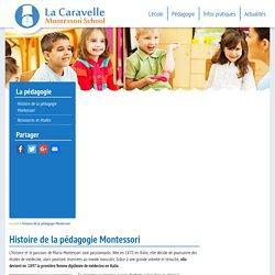 Histoire de la pédagogie Montessori - La Caravelle Montessori School - Paris