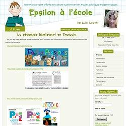 La pédagogie Montessori en Français