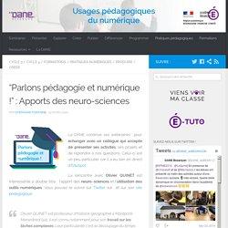 """""""Parlons pédagogie et numérique !"""" : Apports des neuro-sciences"""