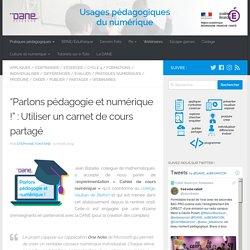 """""""Parlons pédagogie et numérique !"""" : Utiliser un carnet de cours partagé"""