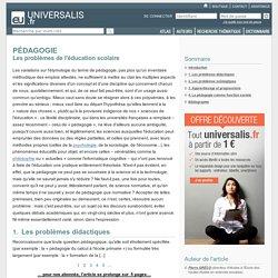 PÉDAGOGIE - Les problèmes de l'éducation scolaire