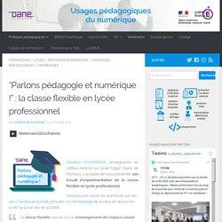 """""""Parlons pédagogie et numérique !"""" : la classe flexible en lycée professionnel"""