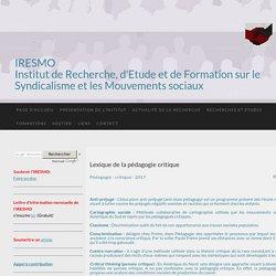 Lexique de la pédagogie critique - IRESMO- Recherche et formation sur les mouvements sociaux