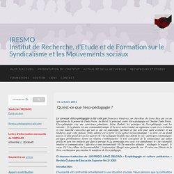 Qu'est-ce que l'éco-pédagogie ? - IRESMO- Recherche et formation sur les mouvements sociaux