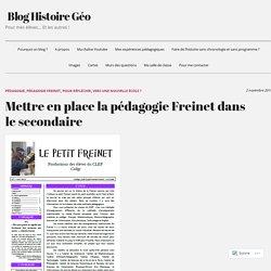 Mettre en place la pédagogie Freinet dans le secondaire – Blog Histoire Géo