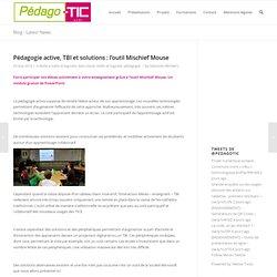 Pédagogie active, TBI et solutions : l'outil Mischief Mouse
