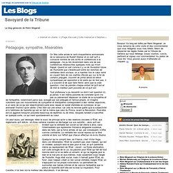 Pédagogie, sympathie, Misérables : Savoyard de la Tribune