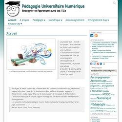 Pédagogie Universitaire Numérique – Enseigner et Apprendre avec les TICe