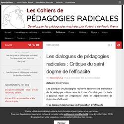Les dialogues de pédagogies radicales: Critique du saint dogme de l'efficacité – Les cahiers de pédagogies radicales