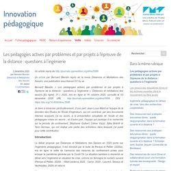 Les pédagogies actives par problèmes et par projets à l'épreuve de la distance : questions à l'ingénierie