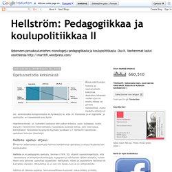 Hellström: Pedagogiikkaa ja koulupolitiikkaa II: Opetusmetodia keksimässä
