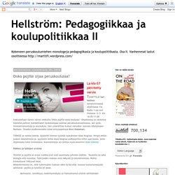 Hellström: Pedagogiikkaa ja koulupolitiikkaa II: Onko pojille sijaa peruskoulussa?