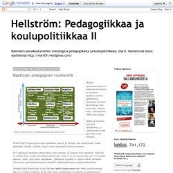 Hellström: Pedagogiikkaa ja koulupolitiikkaa II: Opettajan pedagoginen roolikenttä