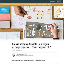 Classe scolaire flexible : un enjeu pédagogique ou d'aménagement ?