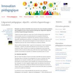 L'alignement pédagogique : objectifs - activités d'apprentissage - évaluations