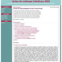 Débat thématique 1 - Pratique de design pédagogique et objets d'apprentissage - Actes du colloque Initiatives 2005