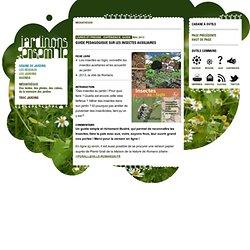 Guide pédagogique sur les insectes auxiliaires