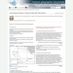 histoire-géographie-citoyenneté - une civilisation africaine : l'empire du Mali (XIIIe -XIVe siècles)