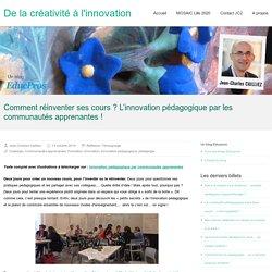 Comment réinventer ses cours ? L'innovation pédagogique par les communautés apprenantes !