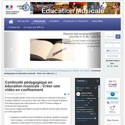 Éducation musicale - Continuité pédagogique en éducation musicale : Créer une vidéo en confinement