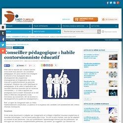 Conseiller pédagogique : habile contorsionniste éducatif