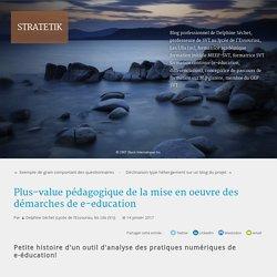 Plus-value pédagogique de la mise en oeuvre des démarches de e-education - stratetik