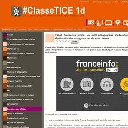 L'appli franceinfo junior, un outil pédagogique d'éducation aux médias à destination des enseignants et de leurs classes