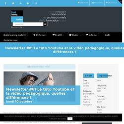 Newsletter #61 Le tuto Youtube et la vidéo pédagogique, quelles différences ?