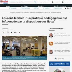 """Laurent Jeannin : """"La pratique pédagogique est influencée par la disposition des lieux"""""""