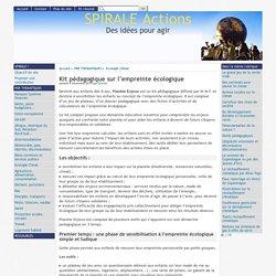 Kit pédagogique sur l'empreinte écologique - [SPIRALE Actions]