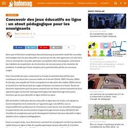 Concevoir des jeux éducatifs en ligne : un atout pédagogique pour les enseignants – Ludovia Magazine