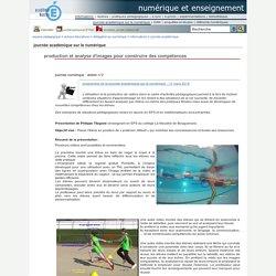 numérique et enseignement - production et analyse d'images pour construire des compétences