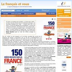 150 idées reçues sur la France - Enseigner le francais langue étrangère