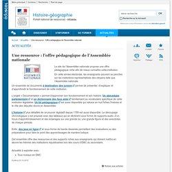 Une ressource : l'offre pédagogique de l'Assemblée nationale-Histoire-géographie-Éduscol
