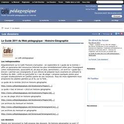 Le Guide 2011 du Web pédagogique : Histoire-Géographie