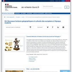 Portail pédagogique académique:H4- Nouveaux horizons géographiques et culturels des européens à l'époque moderne