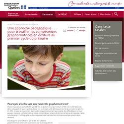 Une approche pédagogique pour travailler les compétences graphomotrices en écriture au premier cycle du primaire - Histoire - Fonds Société et culture