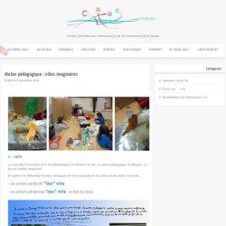 CAUE 23 » Atelier pédagogique : villes imaginaires
