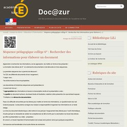 Séquence pédagogique collège 6° : Rechercher des informations pour élaborer un document