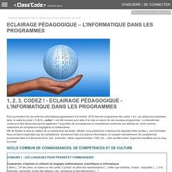 Eclairage pédagogique – L'informatique dans les programmes