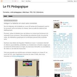 Le Fil Pédagogique: Intégrer la tablette en cours sans connexion