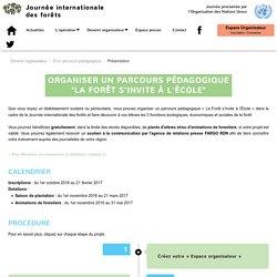 Organiser un parcours pédagogique 'la Forêt s'invite à l'École'